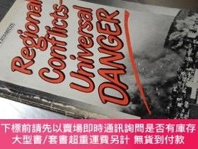 二手書博民逛書店Regional罕見conflicts-Universal Danger(32開 英文原版)區域沖突普遍危險Y