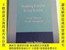 二手書博民逛書店Modeling罕見Complex Living Systems