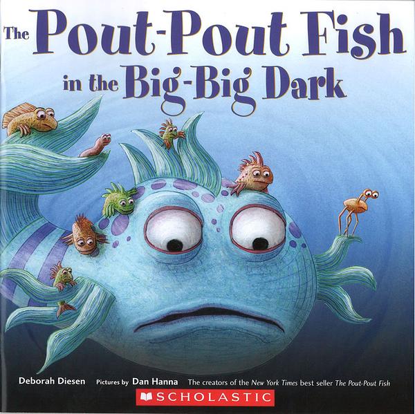 【麥克書店】THE POUT-POUT OUT FISH IN THE BIG-BIG DARK/ 平裝繪本《主題: 友誼 Friendship》