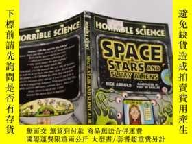 二手書博民逛書店Space罕見stars and slimy aliens:太空,星星和粘糊糊的外星人.Y212829