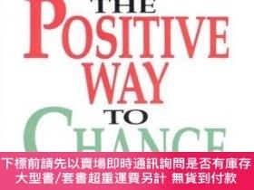 二手書博民逛書店The罕見Positive Way To Change Your LifeY255174 Norman Vin