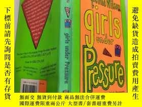 二手書博民逛書店jacqueline罕見wilson girls under pressure 傑奎琳·威爾遜的女孩 們 承受著