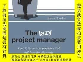 二手書博民逛書店The罕見Lazy Project ManagerY364682 Peter Taylor Infinite
