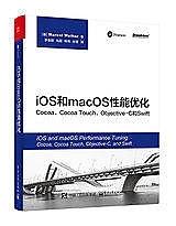 簡體書-十日到貨 R3Y iOS和macOS性能優化:Cocoa、Cocoa Touch、Objective-C和Swift