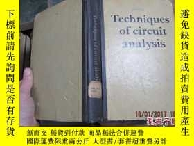 二手書博民逛書店techniques罕見of circuit analysis