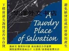二手書博民逛書店【罕見】1997年出版平裝 A Tawdry Place Of