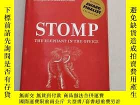二手書博民逛書店Stomp罕見the Elephant in the Office跺腳的大象在辦公室【原版 精裝 庫存Y631