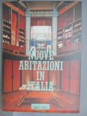【書寶二手書T5/設計_PPO】Nuove Abitazioni in Italia_1993年