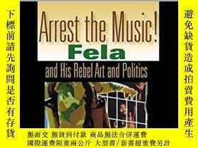 二手書博民逛書店Arrest罕見The Music!Y364682 Olaniyan, Tejumola Indiana Un