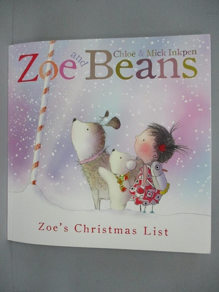 【書寶二手書T3/少年童書_PCT】Zoe and Beans: Zoe s Christimas List_Chloe