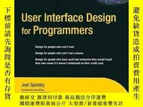 二手書博民逛書店User罕見Interface Design For ProgrammersY255562 Avram Joe