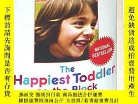 二手書博民逛書店The罕見Happiest Toddler on the Blo