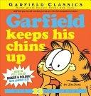 二手書博民逛書店 《Garfield Keeps His Chins Up》 R2Y ISBN:9780345525598│Garfield Classics (Paperback)