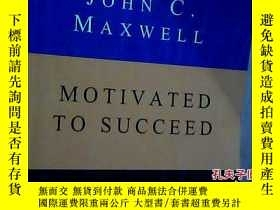 二手書博民逛書店MOTIVATED罕見TO SUCCEEDY15620 JOHN