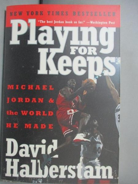 【書寶二手書T5/體育_NCZ】Playing for Keeps: Michael Jordan and the Wo