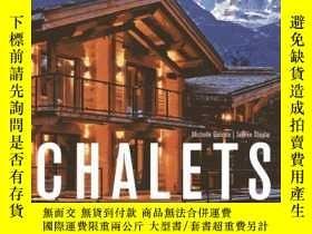 二手書博民逛書店Chalets:罕見Trendsetting Mountain TreasuresY237948 Michel