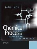 二手書博民逛書店 《Chemical Process: Design and Integration》 R2Y ISBN:0471486817│Smith