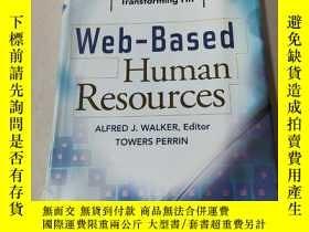 二手書博民逛書店Web-Based罕見Human Resources:基於網絡的人力資源(外文)Y212829