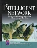 二手書《The Intelligent Network: Customizing Telecommunication Networks and Services》 R2Y ISBN:0137930194