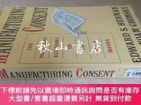 二手書博民逛書店Manufacturing罕見Consent:The Political Economy of the Mass