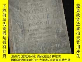 二手書博民逛書店THE罕見MOTHER TONGUE- Book. II (英文)Y16149