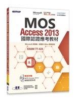 二手書MOS Access 2013國際認證應考教材(官方授權教材/附贈模擬認證系統) R2Y 9789863475736