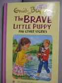 【書寶二手書T4/原文小說_NSO】The Brave Little Puppy and Other Stories_E