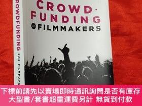 二手書博民逛書店Crowd.funding罕見for Filmmakers : The Way to a Successful F