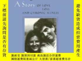 二手書博民逛書店Final罕見Negotiations: A Story Of Love Loss And Chronic Ill