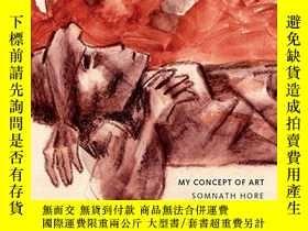 二手書博民逛書店My罕見Concept of ArtY360448 Somnath Hore Seagull Books Pv