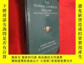 二手書博民逛書店The罕見Normal Course in Spelling: For Public and Private Sc