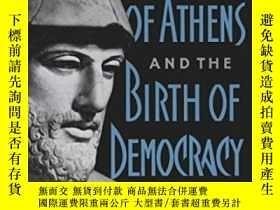 二手書博民逛書店Pericles罕見Of Athens And The Birth Of DemocracyY256260 D