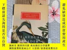 二手書博民逛書店The罕見audubon reader 奧杜邦文集 John James Audubon 約翰·詹姆斯·奧杜邦 e