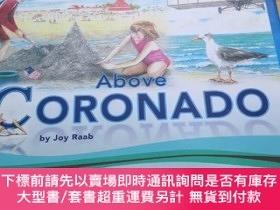 二手書博民逛書店Above罕見CoronadoY284058 Joy Raab Rigguay Park Publishing