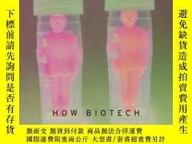 二手書博民逛書店Rapture:罕見How Biotech Became the