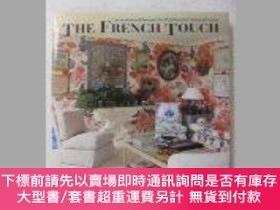 二手書博民逛書店The罕見French Touch: Decoration and Design in the Most Beau