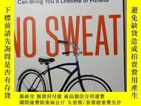 二手書博民逛書店No罕見Sweat: How the Simple Scienc