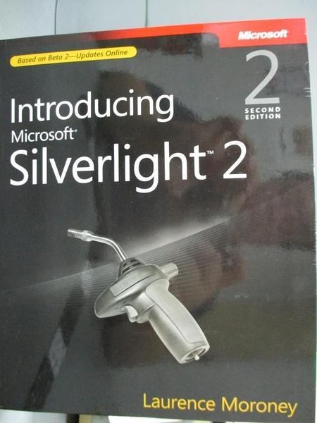 【書寶二手書T6/原文書_YEQ】Introducing Microsoft Silverlight 2.0_Moron