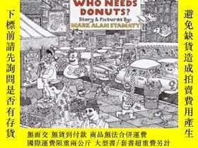 二手書博民逛書店Who罕見Needs Donuts?Y256260 Mark Alan Stamaty Knopf Books
