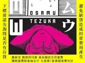 二手書博民逛書店罕見MwY255562 Osamu Tezuka Vertical Inc. 出版2007