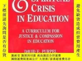 二手書博民逛書店The罕見Moral And Spiritual Crisis In Education: A Curriculu