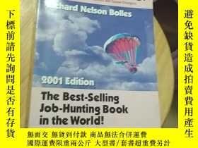 二手書博民逛書店What罕見Color Is Your Parachute? A Practical Manual for Job