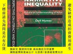 二手書博民逛書店Ethnography,罕見Linguistics, Narrative InequalityY256260
