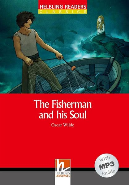 Helbling Readers Red Series Level 1: The Fisherman and his Soul(with MP3..