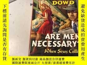 二手書博民逛書店Are罕見Men Necessary ? When Sexes