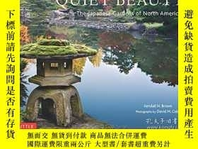 二手書博民逛書店Quiet罕見Beauty: The Japanese Gard