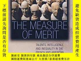 二手書博民逛書店The罕見Measure Of MeritY256260 John Carson Princeton Univ