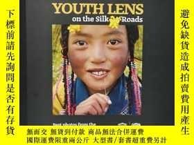 二手書博民逛書店YOUTH罕見LENS on the Silk Roads 法國影展 青年攝影師絲綢之路采風Y22565