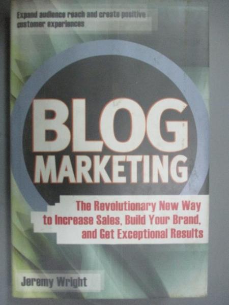【書寶二手書T6/行銷_WGG】Blog Marketing_Wright, Jeremy