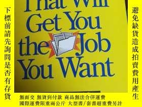 二手書博民逛書店Resumes罕見that will get you the job you wantY415883